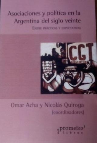 asociaciones-y-politica-en-la-argentina-del-siglo-xx-623801-MLA20412888793_092015-O