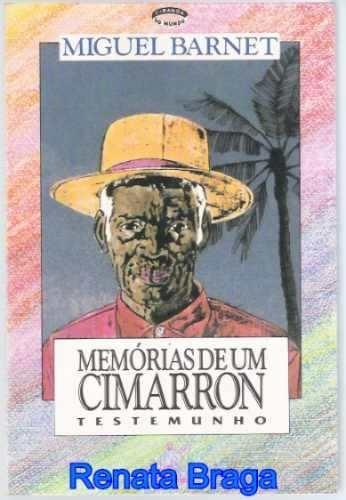 livro-memorias-de-um-cimarron-miguel-barnet-14682-MLB126030775_6311-O